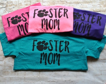 foster mom dog paw print shirt dog lover gift adopt animals foster dogs animal rescues adopt dont shop
