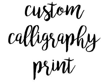 Custom Calligraphy Print Personalised Art Home Decor