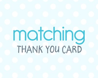 Matching Thank you card  5x7 or 4x6
