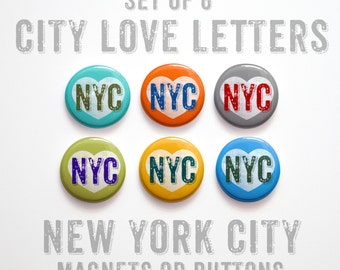 """New York City Gift- New York City Buttons 1 inch or Magnets Set of 6- 1"""" New York City Magnets- New York City Pinbacks- NYC Gift"""