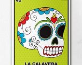 Loteria La Calavera Print