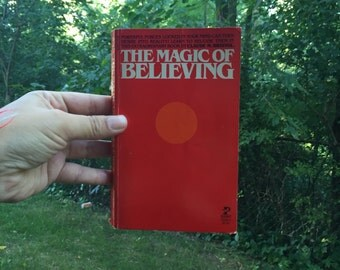 Vintage book The Magic of Believing by Claude M Bristol