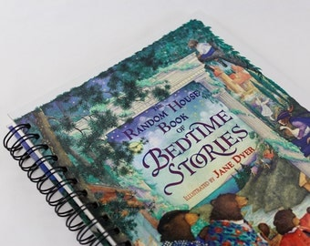 Bed Time Stories- Recycled Book Journal- Notebook, Sketchbook, made from altered book