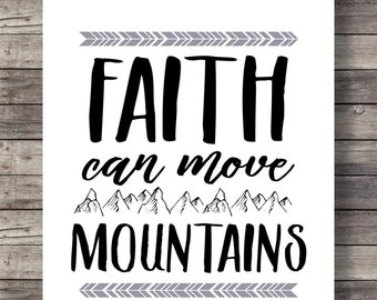 Faith can move mountains - Graphic Typography art print - Christian Scripture print -  Instant download digital print