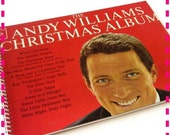 SALE 40% OFF--- The ANDY Williams Christmas Album - Recycled / Upcycled Record Album Cover Journal Notebook - Vintage Circa 1963
