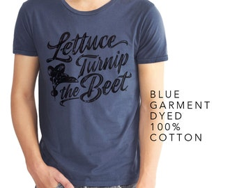 lettuce turnip the beet ® trademark brand OFFICIAL SITE - blue cotton tshirt - garment dyed - men's S, M, or L
