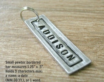 Small Pewter Bar Pendant Add On for keychains or necklaces, Name Pendant, Date Pendant, Bar pendant, read listing, 9 characters max