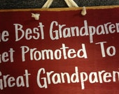 Best Grandparents get promoted to GREAT Grandparents sign wood handmade Trimble Crafts
