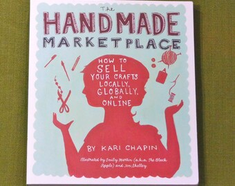 The Handmade Marketplace Book by Kari Chapin How To Sell Your Crafts