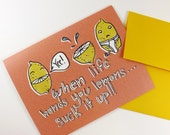 NEW! Suck it up! Greeting Card