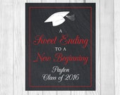 Custom Sweet Ending to a New Beginning 8x10 Printable Graduation Candy Buffet or Dessert Table Sign - Class of 2016 - Any Accent Color