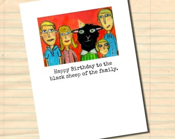 Happy Birthday Black Sheep - greeting card with envelope A2 size by Murphy Adams