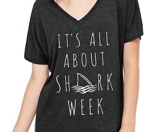 It's All About Shark Week Oversized Slouchy V Neck Tee Loose tshirt shirt
