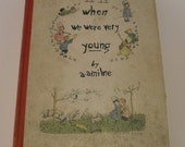 When We Were Very Young  by A. A. Milne 1925 Book