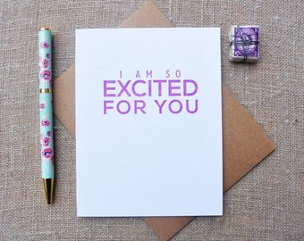 Letterpress Greeting Card - Friendship Card - Milestones - I Am So Excited For You - MLS-090