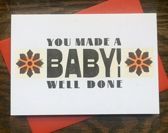 You Made A Baby letterpress card