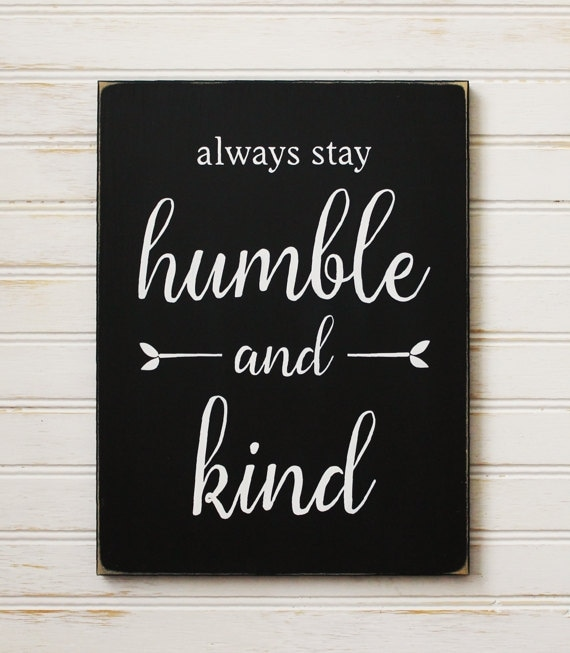 Humble Signs: Humble And Kind Wood Sign Inspirational Saying Hand Painted