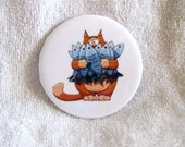 Cat Pinback Button Kitty with Arms Full of Fish