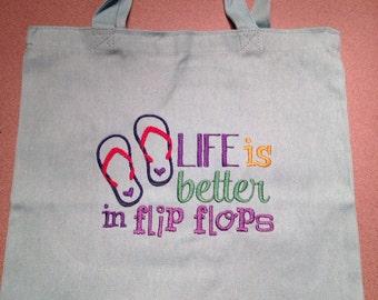 Life better in flipflops tote
