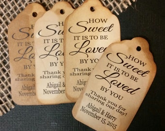 """How Sweet it is to be Loved by you Choose your quantity SMALL 2"""" Favor Tag"""