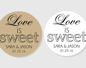Love is Sweet Personalized Wedding Stickers - white or kraft matte - assorted sizes - 1.5 inch - 2 inch - 2.5 inch - 3 inch - Bridal Shower