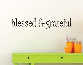 Blessed and Grateful Religious Faith Gratitude Quote Inspirational Wall Art Vinyl Wall Decal