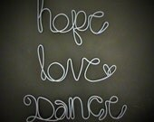 hope love dance- wire words