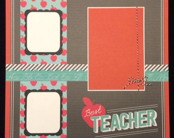 Teacher Scrapbook Album Page, Best Teacher, Premade Scrabook Page, Teacher, 12x12 Album Layout