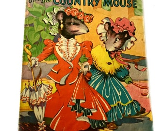 Saalfield TOWN Mouse COUNTRY Mouse Cloth Like 1942 pictures Ethel Hays . vintage childrens book . antique book . kids book . classic story
