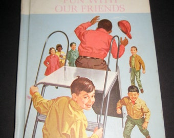 1965 Reader  - More Fun with Friends - with Great Illustrations for Display, Collecting or Altered Art, Crafts, etc.