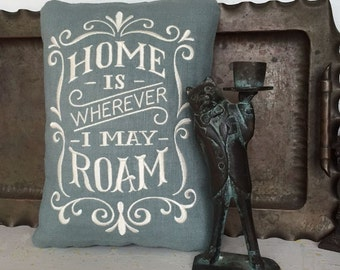 Home Is Wherever I May Roam For Anyone Who Loves Road Trips Travel Approx. 8 x 10 Inch Embroidered Muted Turquoise Linen Pillow
