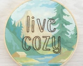 Embroidered Live Cozy on Forest Paint by Number Fabric Hoop
