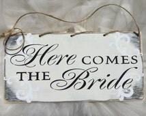 Here comes the bride, weddings, wedding decor, shabby chic, Kerri Art item AASSDD ready to Ship