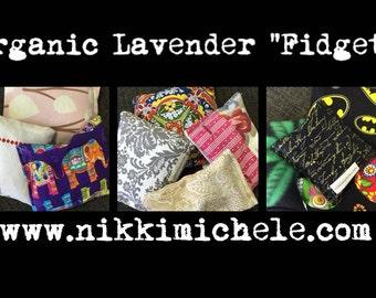 "Organic Lavender ""Fidgets"""
