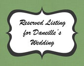 Reserved for Daneille's Wedding - Neckties