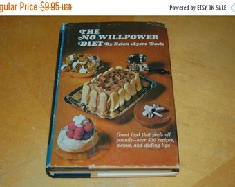 SALE....... Vintage Cookbook - The New No Willpower Diet by Helen Ayers Davis - Seafood, Snacks, Salads, Sweets, Drinking - Recipes, Menus,