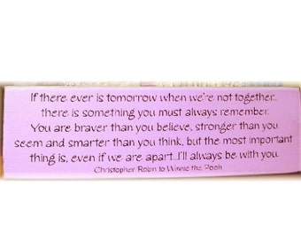 If there is ever tomorrow... Winnie the Pooh quote sign NEW