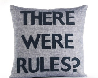 "There Were Rules? 16""x16"" Linen Pillow"