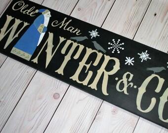 Christmas sign - Olde man winter - Christmas decor - Christmas - Christmas decoration - Holiday decoration - Holiday sign -Merry Christmas