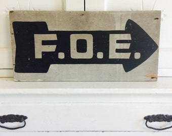 Vintage Wood Fraternal Order of Eagles Lodge Sign - 2 Sided One of a Kind