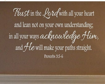 ON SALE Scripture Wall Decals - Trust in the Lord Wall Decal Vinyl Lettering Christian Proverbs 3: 5-6 22h x 36w QT0213