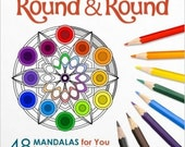 Signed Comb-Bound Coloring Book with Colored Pencils - Round & Round - 48 Mandalas to Color and Enjoy - Magical Design Coloring Books
