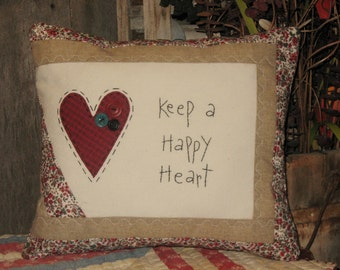 Keep a Happy Heart Primitive Quilted Decorative Pillow