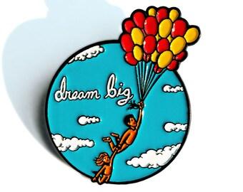 Dream Big - Enamel Pin