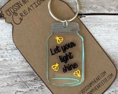 Mason Jar Keychain - Fireflies - Let your light shine