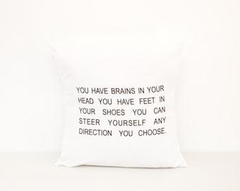 Dr. Seuss Pillow   Brains in your head Pillow   Graduation Gift   Baby Shower   Nursery Pillow Children's Pillow Dr. Seuss Quote