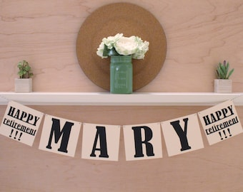 """Happy Retirement Banner - With Custom Name - Retirement Party or Photo Prop - Custom Colors - 5"""" Pennants"""