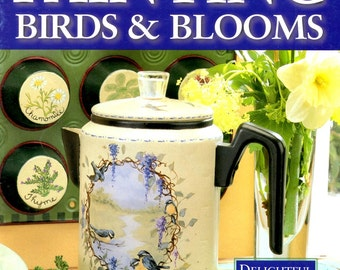 Painting Birds and Blooms Learn How to Make Country Decor Herbs Chickadees Grape Vines Roses Geraniums Pansies Bees  Pattern Leaflet