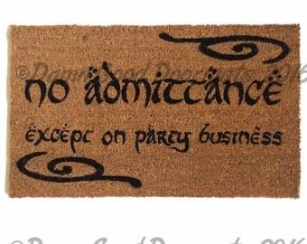 Swirls Bilbo No admittance except on Party business Tolkien doormat geek stuff