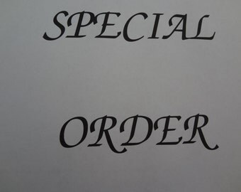 Special Order Reserved for Emily Rankin
